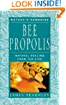 Bee Propolis: Natural Healing from th...
