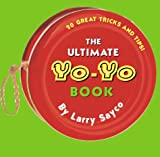 The Ultimate Yo-Yo Book (0448418401) by Sayco, Larry