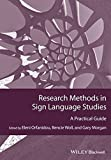 img - for Research Methods in Sign Language Studies: A Practical Guide (GMLZ - Guides to Research Methods in Language and Linguistics) book / textbook / text book