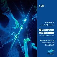 Quantenmechanik für die Westentasche Hörbuch von Harald Lesch Gesprochen von: Harald Lesch