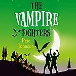 The Vampire Fighters   Pete Johnson