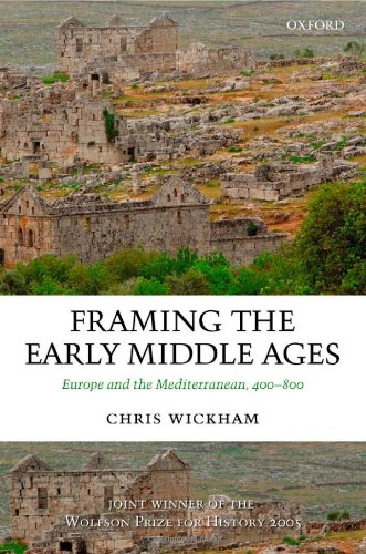 Framing the Early Middle Ages: Europe and the