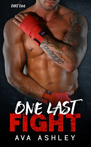 MMA light-heavyweight phenom Rafe Maddox goes on a reality dating show to win the ultimate prize in  One Last Fight (The One Last Fight Series Book 1) by Ava Ashley