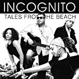 echange, troc Incognito - Tales from the Beach