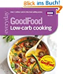 Good Food: Low-Carb Cooking (Everyday...