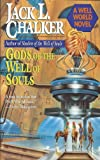Gods of the Well of Souls (The Watchers at the Well, Book 3) (0345362039) by Chalker, Jack L.