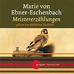 Meistererzählungen | Marie von Ebner-Eschenbach