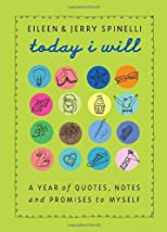 Today I will : a year of quotes, notes, and promises to myself