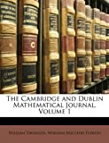img - for The Cambridge and Dublin Mathematical Journal, Volume 1 book / textbook / text book