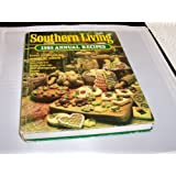 Southern Living: 1985 Annual Recipes (Southern Living Annual Recipes) ~ Southern Living