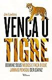 img - for Ven a o Tigre (Em Portuguese do Brasil) book / textbook / text book