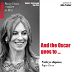 And the Oscar goes to...: Kathryn Bigelow (Mutige Frauen verändern die Welt) | Barbara Sichtermann,Ingo Rose
