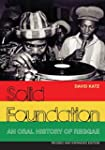 Solid Foundation: An oral history of...