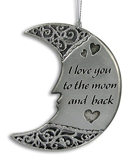 I Love You to the Moon and Back - Decorative Hanging Silver Moon - Gift for a Loved One - Wife - Girlfriend - Mom