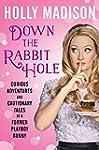 Down the Rabbit Hole: Curious Adventu...
