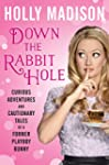 Down the Rabbit Hole: Curious Adventu...