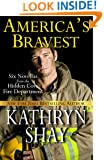 America's Bravest (Hidden Cove Firefighters series Book 4)