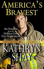 America's Bravest (Hidden Cove Firefighters series Book 4)