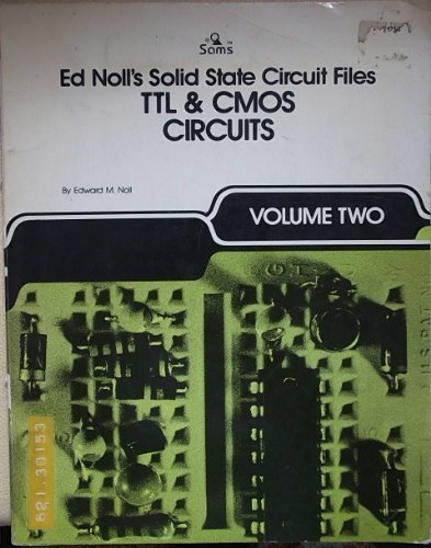 Ed Noll's Solid State Circuit Files: Ttl and Cmos Circuits