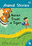 img - for Animal Stories 2: Never Trust a Tiger book / textbook / text book