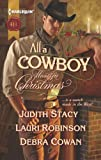 img - for All a Cowboy Wants for Christmas: Waiting for Christmas\His Christmas Wish\Once Upon a Frontier Christmas (Harlequin Historical) book / textbook / text book