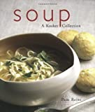 img - for Soup--A Kosher Collection by Reiss, Pamela (2005) Paperback book / textbook / text book