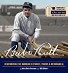Babe Ruth: Remembering the Bambino in...