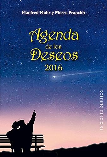 2016 Agenda de los Deseos (Agendas Y Calendarios 2016)