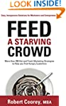 Feed A Starving Crowd: More than 200...