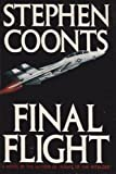Final Flight (0316107298) by Stephen Coonts