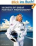 Secrets of Great Portrait Photography...