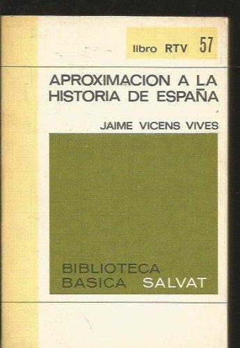 Aproximación A La Historia De España