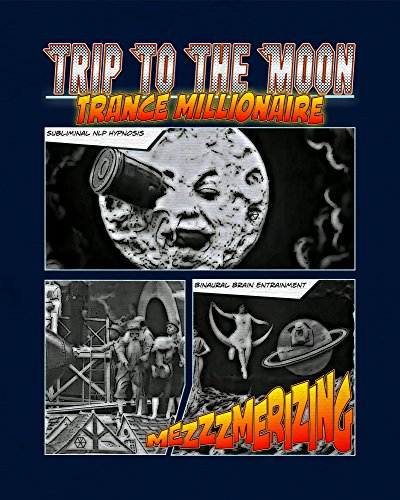 Trip To The Moon - Trance Millionaire - Subliminal NLP Hypnosis (Amazon Watch Instantly compare prices)