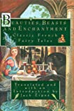 Beauties, Beasts, and Enchantment (0453006930) by Zipes, Jack