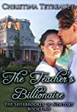 The Teachers Billionaire (The Sherbrookes of Newport Book 1)