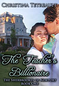 (FREE on 8/23) The Teacher's Billionaire by Christina Tetreault - http://eBooksHabit.com