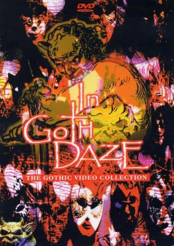 In Goth Daze: The Gothic Video Collection