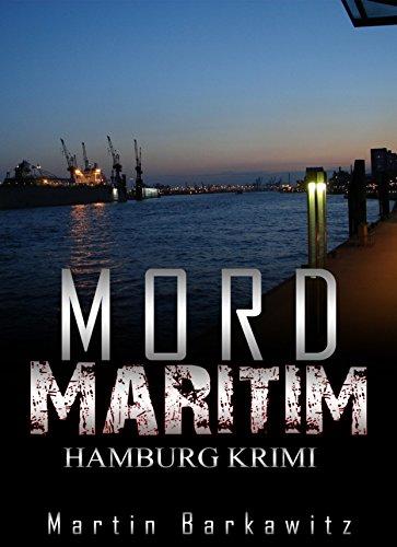 Mord maritim: SoKo Hamburg 8 - Ein Heike Stein Krimi