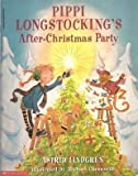 Pippi Longstocking's After-christmas Party (0439046165) by Astrid Lindgren