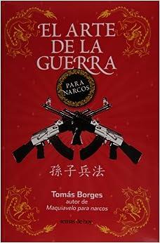 El arte de la guerra para narcos tomas borges