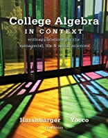 College Algebra in Context, 4th Edition Front Cover