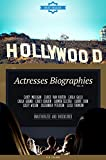 Hollywood: Actresses Biographies Vol.14: (CAREY MULLIGAN,CARICE VAN HOUTEN,CARLA GALLO,CARLA GUGINO,CARLY CHAIKIN,CARMEN ELECTRA,CARRIE COON,CASEY WILSON,CASSANDRA PETERSON,CASSI THOMSON)