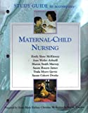 img - for Study Guide to Accompany Maternal Child Nursing book / textbook / text book