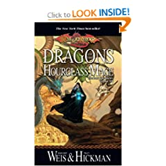 Dragons of the Hourglass Mage (Dragonlance: The Lost Chronicles, Book 3) by Margaret Weis and Tracy Hickman