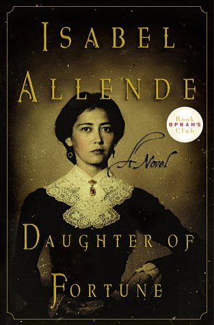 Daughter of Fortune (Oprah's Book Club), ISABEL ALLENDE