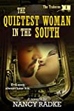 The Quietest Woman in the South (The Traherns western pioneer series)