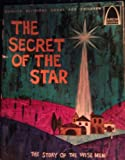 The Secret of the Star:  The Story of the Wise Men (Quality Religious Books for Children) (0570060214) by Hill, Robert