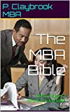 img - for The MBA Bible: Every writing assignment from my online MBA program book / textbook / text book