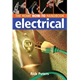 Home How-To Handbook: Electrical ~ Rick Peters