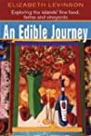 An Edible Journey (3rd Edition): Expl...